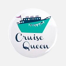 """Cruise Queen 3.5"""" Button"""