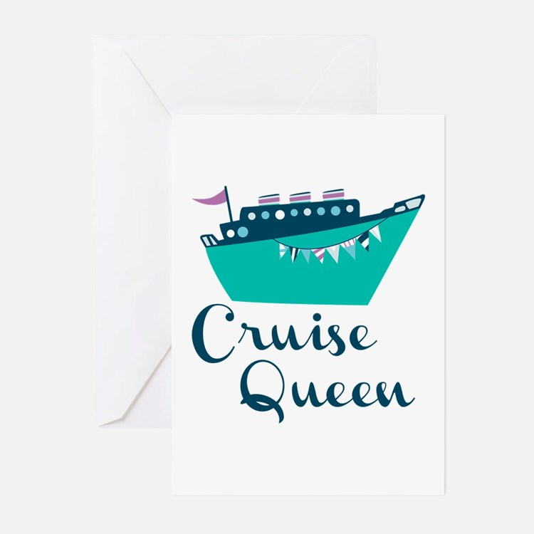 Cruise Queen Greeting Cards
