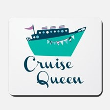 Cruise Queen Mousepad