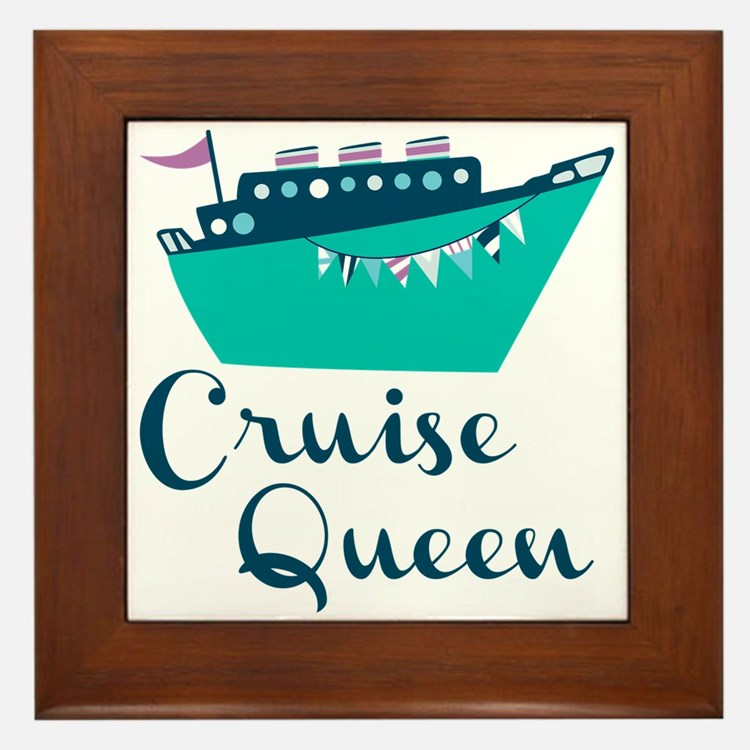 Cruise Queen Framed Tile