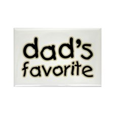 Funny Humorous Dad's Favorite Rectangle Magnet