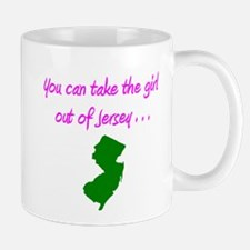 you can take girl out of Jersey pink 2 Mugs