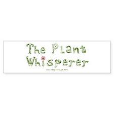 The Plant Whisperer Bumper Bumper Sticker