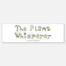 The Plant Whisperer Bumper Car Car Sticker
