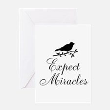 Expect Miracles Black Bird Greeting Cards