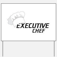 Executive Chef Yard Sign