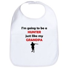 Hunter Like My Grandpa Bib