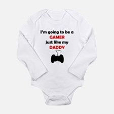 Gamer Like My Daddy Body Suit