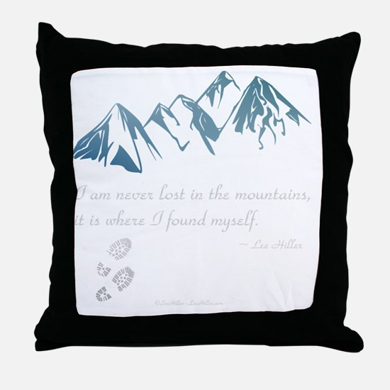 Never Lost in the Mts Throw Pillow