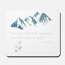Never Lost in the Mts Mousepad