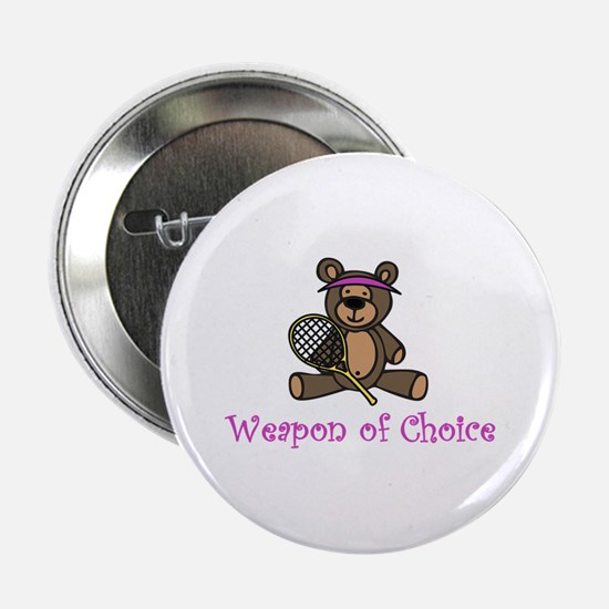 "Weapon of Choice 2.25"" Button"