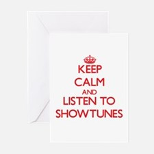 Keep calm and listen to SHOWTUNES Greeting Cards