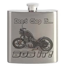 Don't Chop It, Bob It! Flask