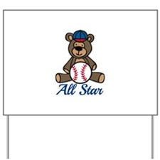 All Star Bear Yard Sign