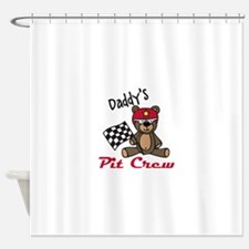 Daddys Pit Crew Shower Curtain