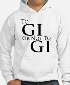 To Gi or Not To Gi Hoodie