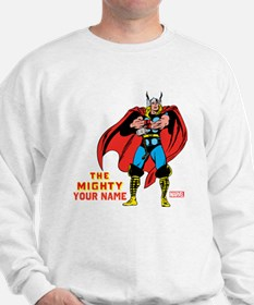 The Mighty Thor Personalized Design Sweatshirt