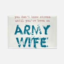 Stressed Army Wife Rectangle Magnet