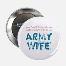 Stressed Army Wife Button