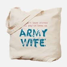 Stressed Army Wife Tote Bag