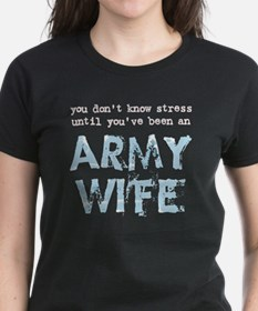Stressed Army Wife Tee