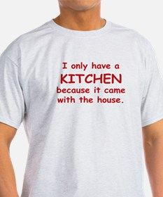 Kitchen Humor T-Shirt