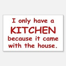 Kitchen Humor Rectangle Decal