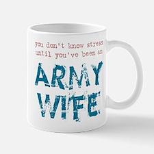 Stressed Army Wife Mug