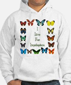 I Live For Lepidoptera Hoodie