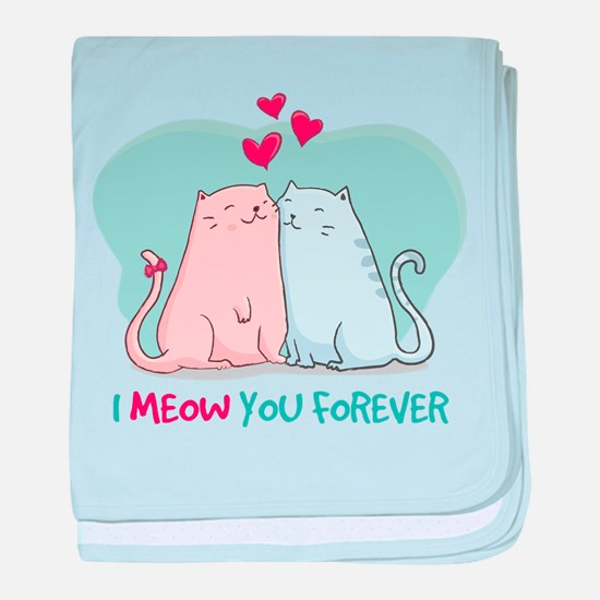 i meow you forever baby blanket