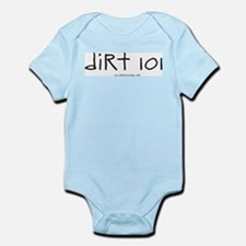 Dirt 101 Infant Bodysuit