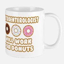 Gastroenterologist .. Will Work for Don Mug