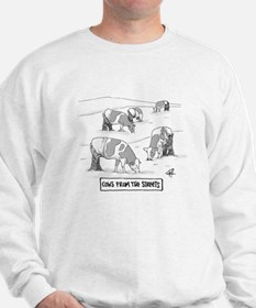 Cows From the Streets Sweatshirt
