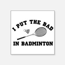 Bad in badminton 2 Sticker