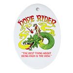 Dope Rider Rides Ornament (oval)