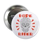 """Dope Rider 2.25"""" Button"""