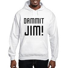 Dammit Jim Hoodie
