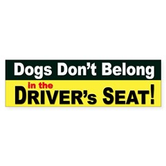 Dogs and Driver Safety Bumper Stickers