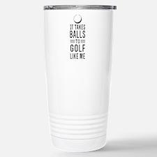 It takes balls to golf Travel Mug