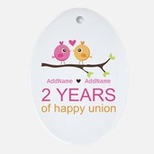 Two Years Of Happy Union Ornament (Oval)