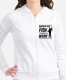 Born to fish forced to work Fitted Hoodie