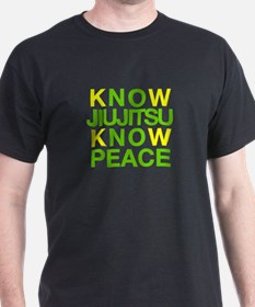 Know Jiujitsu Know Peace T-Shirt
