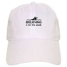 Breathing is for the weak Baseball Baseball Baseball Cap