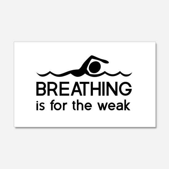 Breathing is for the weak Wall Decal
