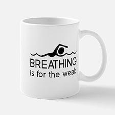 Breathing is for the weak Mugs