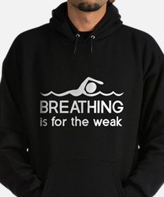 Breathing is for the weak Hoody