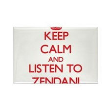Keep calm and listen to ZENDANI Magnets