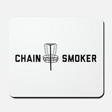 Chain smoker Mousepad