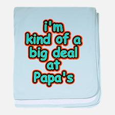 Big Deal At Papa's baby blanket