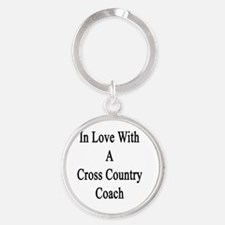 In Love With A Cross Country Coach  Round Keychain